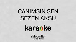 Sezen Aksu - Canımsın Sen (Karaoke)