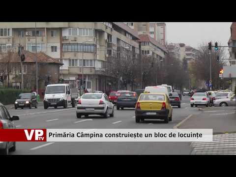 Primăria Câmpina construiește un bloc de locuințe