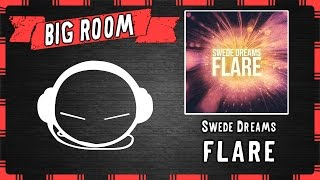 Swede Dreams - Flare (Original Mix)