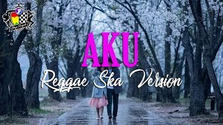 Pas Band - Aku Versi Reggae Ska (Video Lirik) Jheje Project