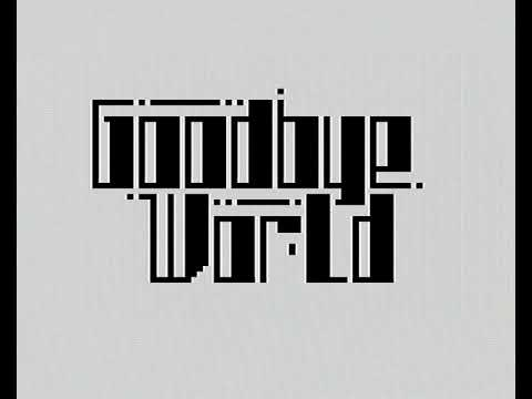GOODBYE WORLD by speccy,pl, ZX81 Demo