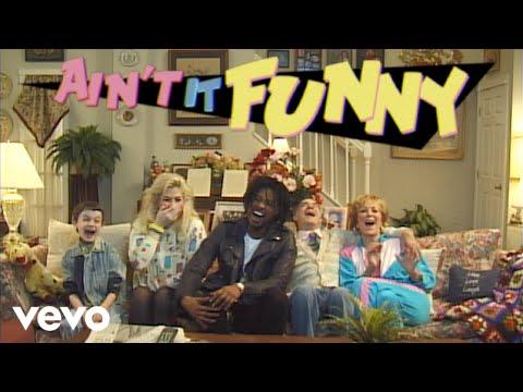 Ain't It FunnyAin't It Funny