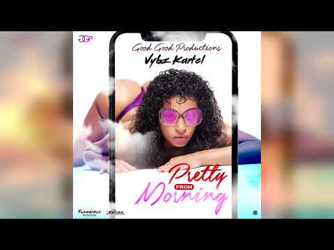 Vybz Kartel - Pretty From Morning (Official Audio)