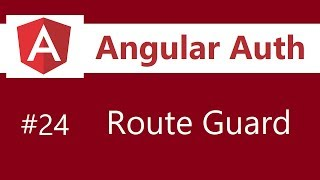 Angular Authentication Tutorial - 24 - Special Events Route Guard