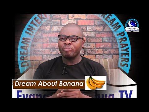DREAM ABOUT BANANA - Evangelist Joshua Orekhie Dream Dictionary