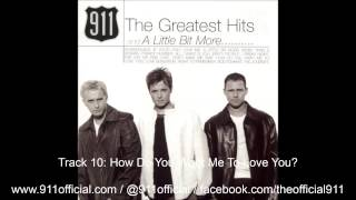 911 - The Greatest Hits and A Little Bit More - 10/15: How Do You Want Me To Love You [Audio] (1999)