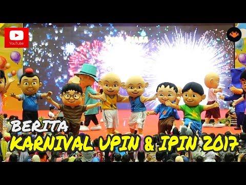 Berita Ep129 - Karnival Upin & Ipin 2017