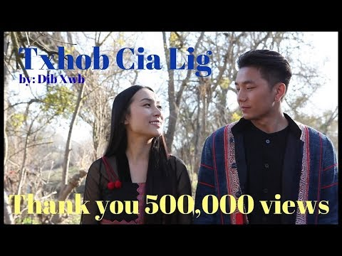 Dib Xwb - Txhob Cia Lig (Hmong Music Video) No Bloopers