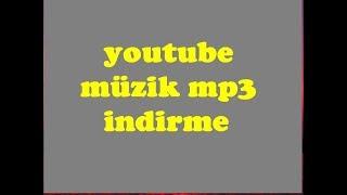 Youtube Müzik Indirme Nasıl Yapılır Mp3 Programsız (Download Music)