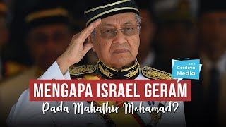 Mengapa Israel Geram pada Dr. Mahathir Mohamad?