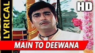 Main To Deewana With Lyrics   Mukesh   Milan 1967 Songs