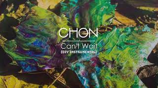 CHON - Can't Wait (Unofficial Instrumental)
