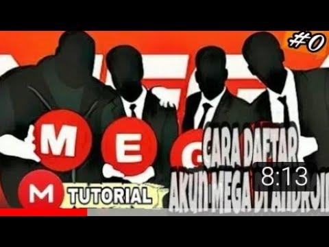 Video Cara Daftar Akun (MEGA) di ANDROID