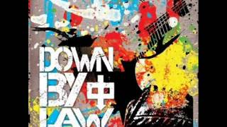 Down By Law - Nothing