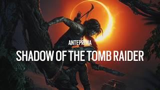 Shadow of the Tomb Raider, la Videoanteprima: novità sulle tombe e sul sistema di progressione.