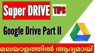 Google Drive Tips Part II - Work Efficient And Time Efficient Tricks