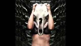 Abbe May - Cast That Devil Out