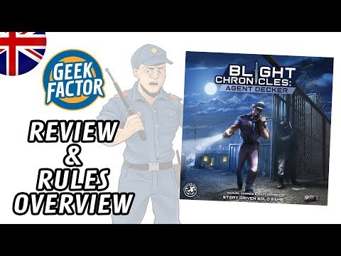 Blight Chronicles: Agent Decker - Review and Rules Overview