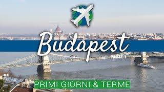 BUDAPEST in 4 giorni | Diario di Viaggio Ep.01