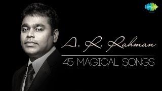 Gambar cover TOP 45 Songs of A.R. Rahman   ஏ.ஆர். ரஹ்மான் பாடல்கள்   Magical Tamil Songs   One Stop Jukebox   HD
