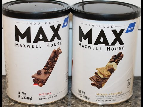 Indulge MAX Maxwell House: Mocha and Mocha + S'mores Coffee Drink Mix Review