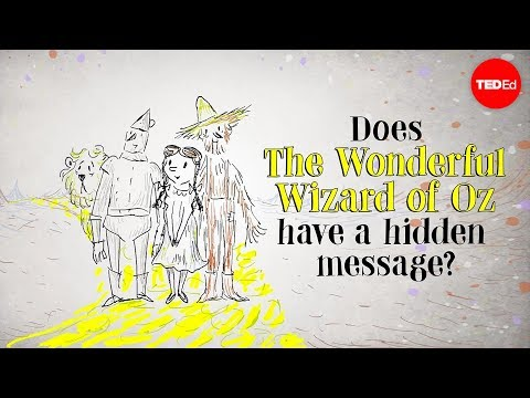 "Does ""The Wonderful Wizard of Oz"" have a hidden message? – David B. Parker"