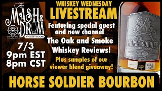Mash and Drum LIVESTREAM with Oak and Smoke Whiskey Reviews