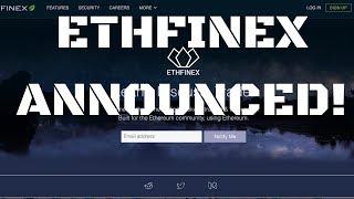 ETHFINEX ANNOUNCED!   ERC20 ETHEREUM TOKEN EXCHANGE   NEW NECTAR TOKENS!