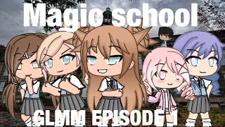 Magic school GLMM episode 1