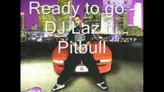 Ready To Go- Dj Laz