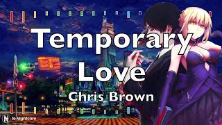 「Nightcore」→ Chris Brown Indigo Album   Temporary Lover