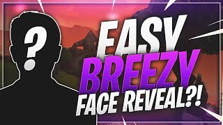 Easy Breezy's Face Reveal...?