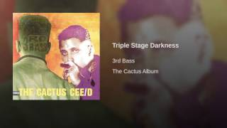 Triple Stage Darkness
