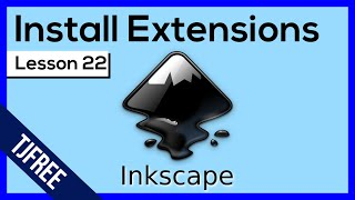 Inkscape Lesson 22 - Installing Custom Extensions