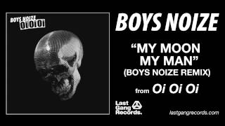 Feist - My Moon My Man (Boys Noize Remix)