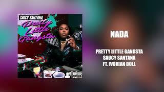 Saucy Santana - Nada (ft. Ivorian Doll) (Official Audio)