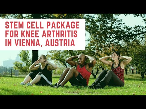 Best Stem Cell Package for Knee Arthritis in Vienna, Austria