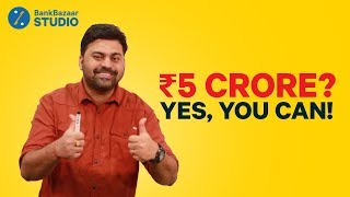 How To Make Rs. 5 Crore By Investing Rs. 5,000 p.m | How To Become Rich With SIP Mutual Funds