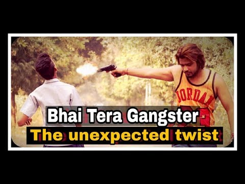 Bhai Tera Gangster || THE UNEXPECTED TWIST ||JAMMY BROTHERS