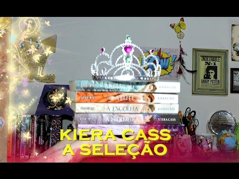 A SELEÇÃO - Kiera Cass   De livro em livro