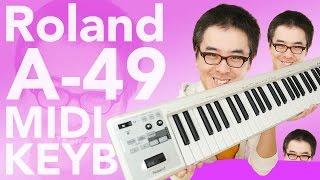 ローランドのMIDIキーボード「A-49」買ってみたら、めっちゃ良くてテンション上がった! 動画キャプチャー