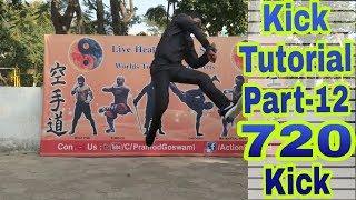 Kick series part 12  || 720 kick || by pramod goswami || commando kick || baaghi kick