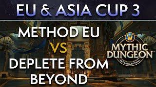 Method EU vs Deplete from Beyond | Day 1 Upper Semis | EU & Asia Cup 3