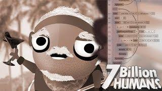 КТО ЗДЕСЬ ЛУЧШИЙ ПРОГРАММИСТ? ► 7 Billion Humans  8  Прохождение