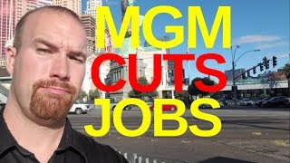 MGM Plans to Cut 2,000 Jobs Via Layoffs to Save $100 Million in 2019