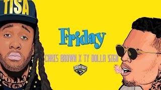 ||SOLD||  Chris Brown x Ty Dolla $ign x Nic Nac Type Beat 2016 'Friday' |Prod.Bigboytraks