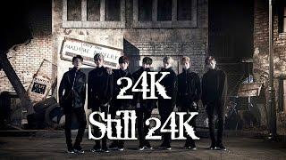 24K - STILL 24K MV names/members