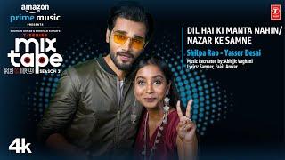 Dil Hai Ki Manta Nahin/ Nazar Ke Samne ★ Ep-4| Shilpa,Yasser|T-Series Mixtape S3|Abhijit VlBhushan K