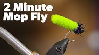 Fly Tying: Mop Fly - QUICK & SIMPLE