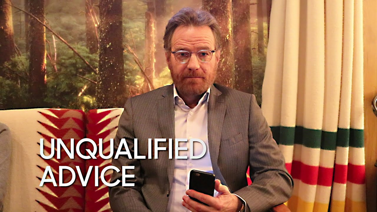 Unqualified Advice: Bryan Cranston thumbnail